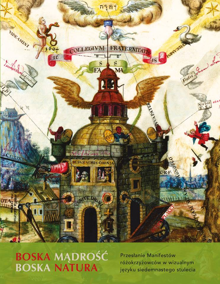 Boska Mądrość – Boska Natura. Przesłanie Manifestów różokrzyżowców w wizualnym języku średniowiecza